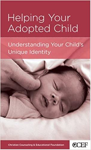 Read online Helping Your Adopted Child: Understanding Your: Understand Your Child's Unique Identity PDF