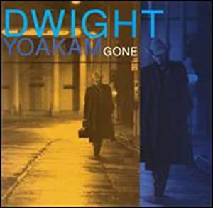 Dwight Yoakam Gone Amazon Com Music