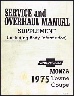 1975 Monza Towne Coupe Original Repair Shop Manual Supplement - Towne Coupe