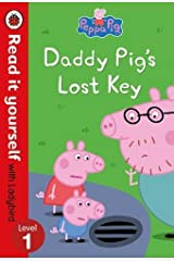 Peppa Pig: Daddy Pig's Lost Key – Read it yourself with Ladybird Level 1 Hardcover
