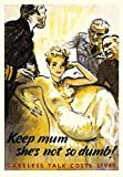 "Poster ""Keep Mum She`s Not so Dumd"" (23x16 In) (60x41 Sm)"