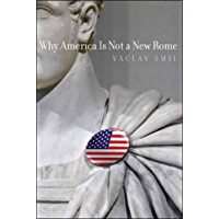 Why America Is Not a New Rome (The MIT Press)