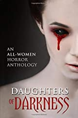 Daughters of Darkness: An All-Women Horror Anthology Paperback