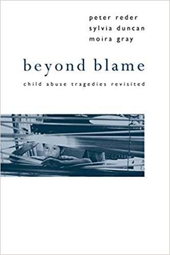Book Beyond Blame: Child Abuse Tragedies Revisited by Dr Peter Reder (4-Mar-1993)