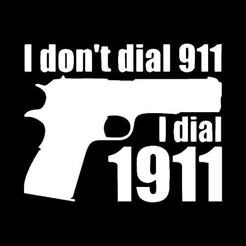 Hitada - 13.5CMx10.8CM I Don't Dial 911.Dial 1911 Fun Car Window Sticker Black Silver Vinyl Decals