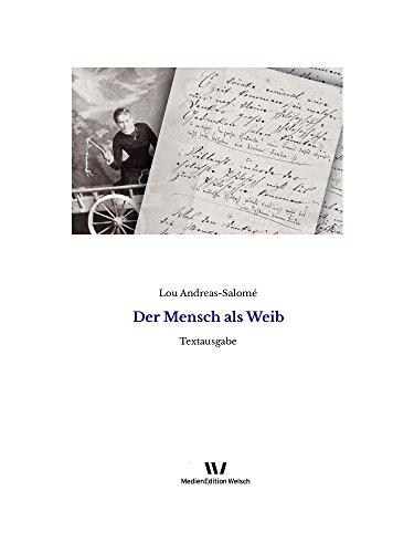Der Mensch als Weib: Ein Bild im Umriß (Einzeltexte von Lou Andreas ...