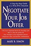 Negotiate Your Job Offer, Mary B. Simon, 0471171859