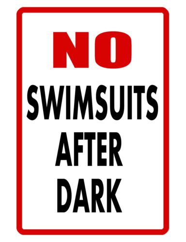 Swimming Pool Sign No Swimsuits Durable Aluminum No Rust Full Color Sign