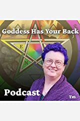 Goddess Has Your Back Podcast