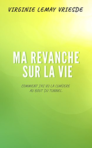 Ma revanche sur la vie (French Edition) Caractere Body