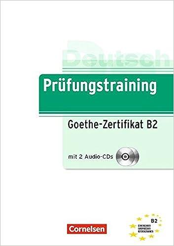 Prüfungstraining Daf B2 Goethe Zertifikat Bungsbuch Mit Cds