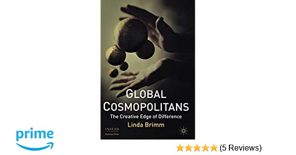 Global cosmopolitans the creative edge of difference insead global cosmopolitans the creative edge of difference insead business press l brimm 9780230230781 amazon books fandeluxe Gallery