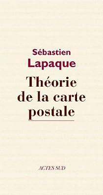 Théorie de la carte postale par Lapaque