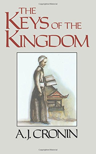 The Keys of the Kingdom by A. J. Cronin