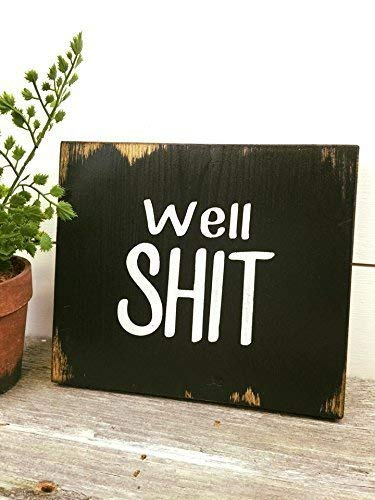 (Rustic Bathroom Decor Wood Sign Black Well Shit)