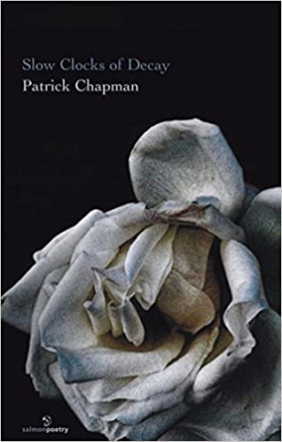 Book Slow Clocks of Decay by Patrick Chapman (2016-05-28)