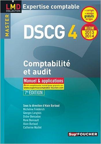 Manuels pdf téléchargement gratuit DSCG 4 Comptabilité et audit manuel et applications 7e édition Millésime 2013-2014 2216123498 by Micheline Friédérich,Didier Bensadon PDF ePub iBook