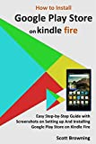 How to Install Google Play Store on Kindle