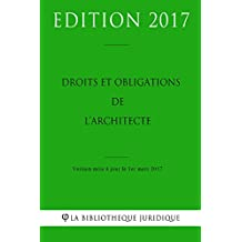 Droits et obligations de l'architecte (French Edition)
