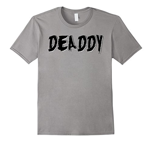 Mens Dad's Deaddy T-Shirt Funny Father's Halloween Costume Party Large Slate (Matching Costumes For Husband And Wife)
