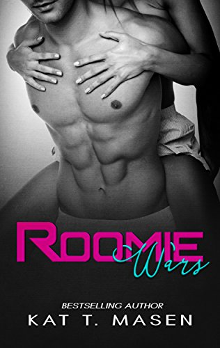 Roomie Wars by [Masen, Kat T.]