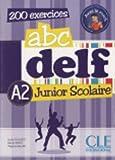 ABC DELF Junior scolaire - Niveau A2 - Livre + DVD