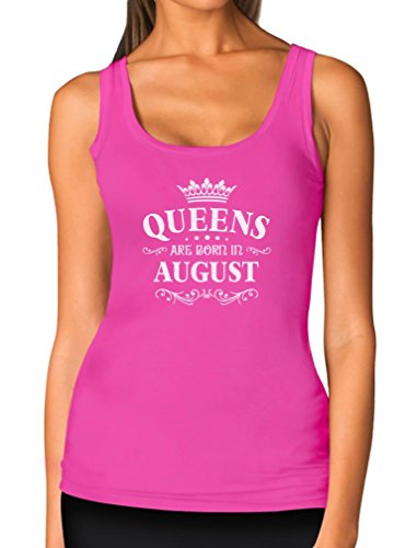 Tstars TeeStars - Birthday Gift For Women - Queens Are Born In August Women Tank Top Large Pink - Queen Mothers Birthday