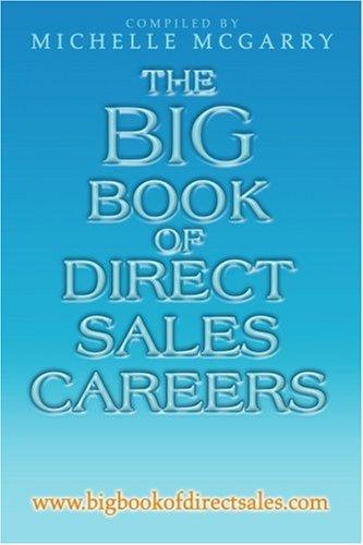 The Big Book of Direct Sales Careers: www.bigbookofdirectsales.com