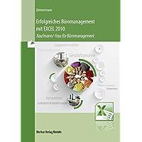 Erfolgreiches Büromanagement mit EXCEL 2010: Kaufmann/-frau für Büromanagement