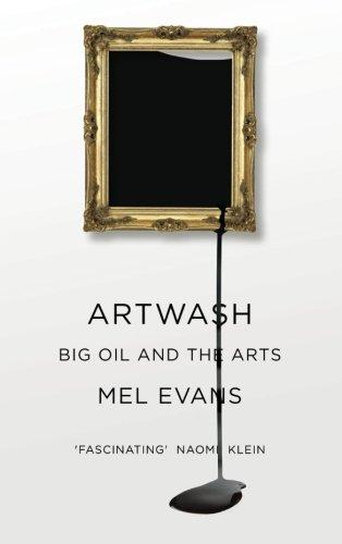 Artwash  Big Oil And The Arts