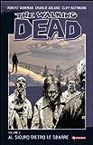 Al sicuro dietro le sbarre. The walking dead: 3