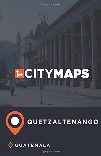 City Maps Quetzaltenango Guatemala