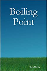 Boiling Point Kindle Edition