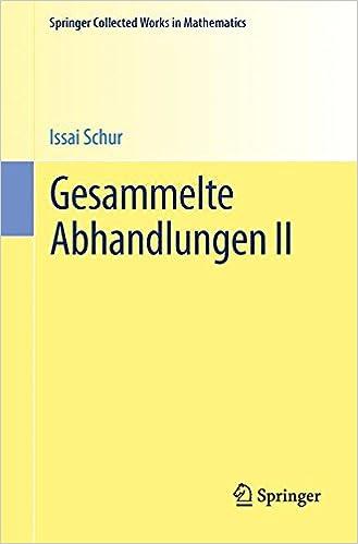 Gesammelte Abhandlungen II (Springer Collected Works in Mathematics)