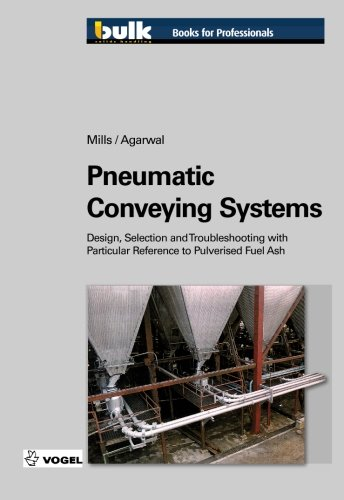 Pneumatic Conveying Systems: Design, Selection & Troubleshooting with Particular Reference to Pulverised Fuel (Pneumatic Conveying Systems)