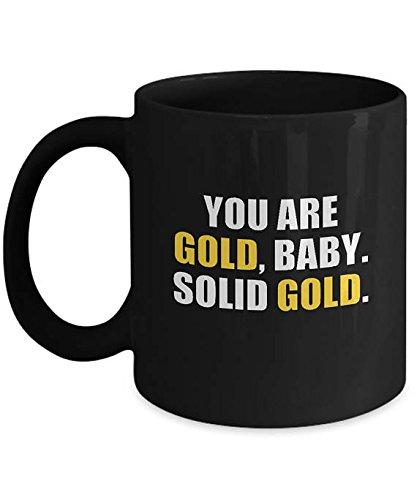 Harley Davidson Baby Bedding (You Are Gold Baby Solid Gold Bold Mug, Cool Motivational Ceramic Coffee Tea Mug Cup Black, 11oz 15oz, Gift for Friend)