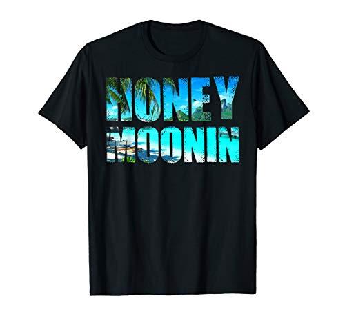 Honeymoonin' Honeymoon T-Shirt for Bride Groom Just Married -