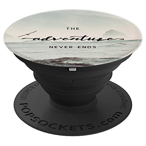 Adventure Never Ends Quote Pacific Ocean Dream Nature Magick - PopSockets Grip and Stand for Phones and Tablets