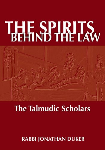 The Spirits Behind the Law: The Talmudic Scholars