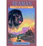 img - for Seaman: The Dog Who Explored the West with Lewis & Clark (Peachtree Junior Publication) (Paperback) - Common book / textbook / text book