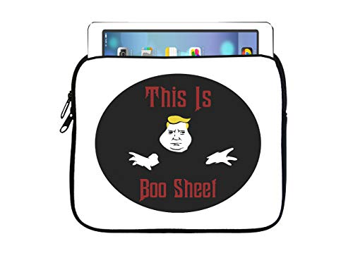 Sorem Designs This is Boo Sheet Trump 7.5x8 inch Neoprene Zippered Tablet Sleeve Bag for iPad, Kindle, Tab, Note, Air, Mini, -