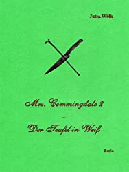 Mrs. Commingdale 2 - Der Teufel in Weiß