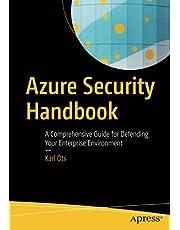 Azure Security Handbook: A Comprehensive Guide for Defending Your Enterprise Environment
