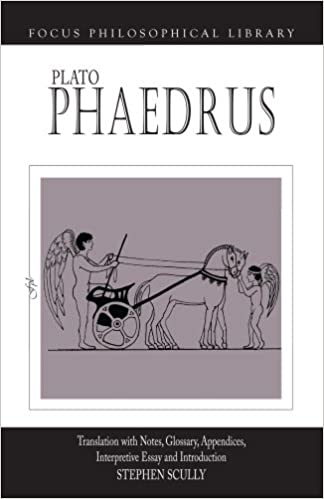 com plato phaedrus a translation notes glossary  plato phaedrus a translation notes glossary appendices interpretive essay and introduction focus philosophical library 1st edition