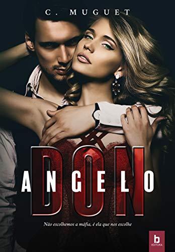 Don Angelo: Não escolhemos a máfia, é ela que nos escolhe por [Muguet, C.]