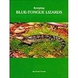 Keeping Blue-Tongue Lizards