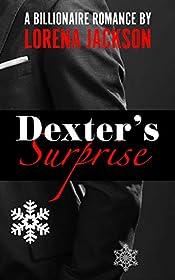 Dexter's Surprise: A Billionaire Christmas Romance (The British Billionaire Series Book 2)