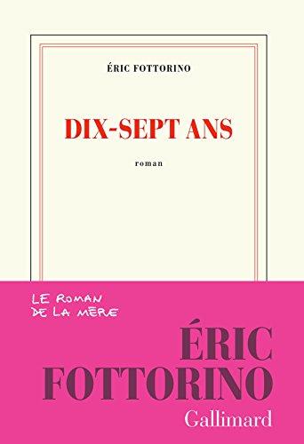 Dix Sept Ans [Pdf/ePub] eBook