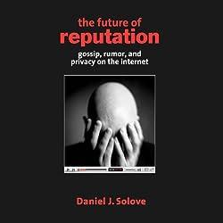 The Future of Reputation