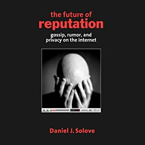 The Future of Reputation Audiobook